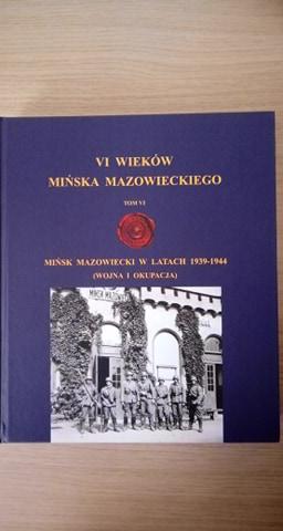 Zdjęcie przedstawia publikację sześć wieków mińska mazowieckiego